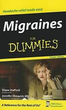 Migraines for Dummies by Diane Stafford and Jennifer Shoquist POCKET EDITION!!