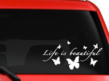 "Life Is Beautiful Butterflies Nice Design Car Truck decal sticker 8"" White"