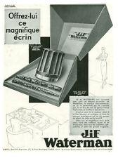 Publicité ancienne stylo Jif Waterman 1934