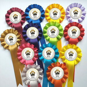 10 x 1 Tier Dog Rosettes Well Done Rosettes FREE POSTAGE