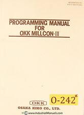 Osaka KiKo OKK Millcon III, Programming Manual Year (1982)