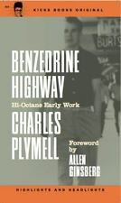 Benzedrine Highway by Plymell, Charles