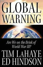 NEW! HARDCOVER Global Warning: Are We on the Brink of World War III?