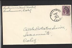TUOLUMNE, CALIFORNIA 1932 COVER TO SACRAMENTO, TUOLUMNE CO. 1891/OP.