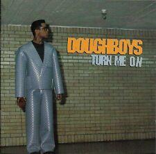Doughboys - Turn Me On ( CD Canada )