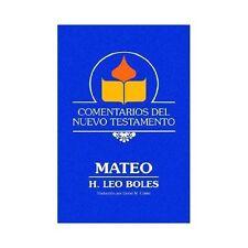 Comentarios Del Nuevo Testamento : Mateo by H. Leo Boles (2002, Hardcover)