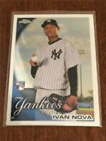 2010 Topps Chrome Baseball ROOKIE - Ivan Nova RC - NEW YORK YANKEES