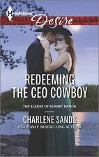 Redeeming the CEO Cowboy (Harlequin DesireThe Slades of Sunset Ranch), Sands, Ch