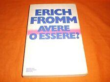 ERICH FROMM, AVERE O ESSERE?, EUROCLUB