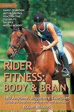 Rider Fitness - Body and Brain : 180 Anytime, Anywhere Exercises -Eckart Meyners