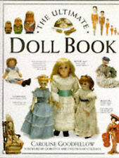 THE ULTIMATE DOLL BOOK., Goodfellow, Caroline., Used; Very Good Book