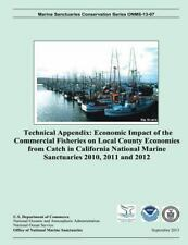 Technical Appendix: Economic Impact of the Commercial Fisheries on Local...