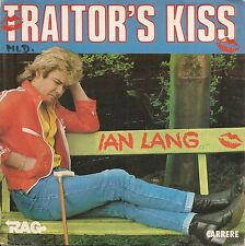 """45 TOURS / 7"""" SINGLE--IAN LANG--TRAITOR'S KISS / LIFE ON A WIRE--1982"""