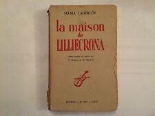 LA MAISON DE LILLIECRONA 1941 SELMA LAGERLOF HAMMAR METZGER