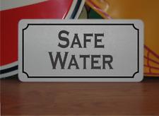 Safe Water Metal Sign