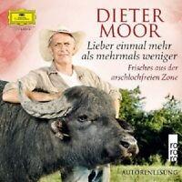 DIETER MOOR - LIEBER EINMAL MEHR ALS MEHRMALS WENIGER 4 CD HÖRBUCH NEU