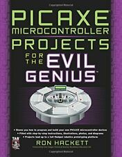 Picaxe Microcontroller Projects for the Evil Genius by Hackett, Ron Paperback
