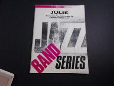 * Julie -Jazz Band Series Songbook -Instrumentation Unused