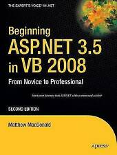 Beginning ASP.NET 3.5 in VB 2008: From Novice to Professional, MacDonald, Matthe