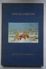 EAST Of CAPE COD BY ASA COBB PAINE LOMNARD JR 1976 HARDCOVER SIGNED 1ST EDITION