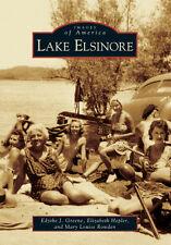 Lake Elsinore [Images of America] [CA] [Arcadia Publishing]