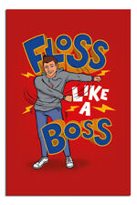 Floss Like A Boss Poster New