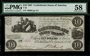T-28 $10 1861 Confederate Currency CSA - Graded PMG 58