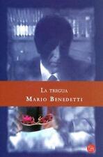 La tregua ( Truce ) (Spanish Edition) (Narrativa (Punto de Lectura)) by Benedet