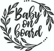 SVG Baby on Board Wreath Digital File Only Digital Download