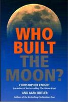 Who Built the Moon?, Paperback by Butler, Alan; Knight, Christopher, Brand Ne...