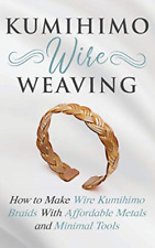 Lange Amy-Kumihimo Wire Weaving (US IMPORT) BOOK NEU