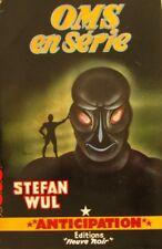 Anticipation - Fleuve Noir Fusée n°102 - OMS en Série - Stefan WUL -  E.O 1957