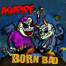 ASHPIPE BORN BAD CD