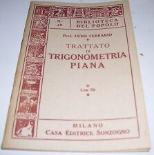 LIBRO BIBLIOTECA DEL POPOLO TRATTATO DI TRIGONOMETRIA PIANA NR 42 1950 FERRARIO