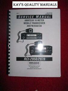 Ranger RCI-2950 RCI-2970 AM/FM/SSB/CW 10/12 Meter Radio Service Manual