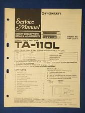PIONEER TA-110L TUNER AMP SERVICE MANUAL ORIGINAL FACTORY ISSUE THE REAL THING