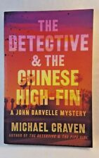 A John Darvelle Mystery: The Detective and the Chinese High-Fin Michael Craven