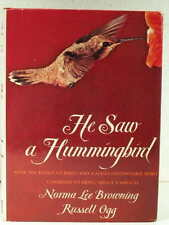 1978 HE SAW A HUMMINGBIRD Norma Lee Browning Ogg SIGNED Miracles1st Ed. HCDJ