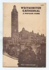 WESTMINSTER CATHEDRAL - A Popular Guide (1947)