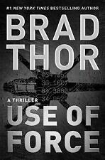 Use of Force: A Thriller (The Scot Harvath Series) by Thor, Brad