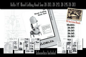 """Delta 14"""" Wood Cutting Band Saw 28-203, 28-243, 28-245 28-283 Owners Manual"""