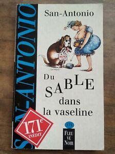 San-Antonio - Du sable dans la vaseline  - Nº171 / Fleuve Noir,1998