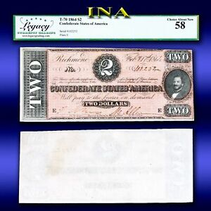 CONFEDERATE STATES of America 1864 $2 T-70 Civil War Era LEGACY Choice AU 58