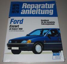Reparaturanleitung Ford Escort Benziner 1,1 1,4 1,6 E ab Baujahr August 1990!