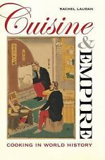 Cuisine and Empire: Cooking in World History (Paperback or Softback)