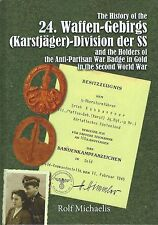 The History of the 24. Waffen-Gebirgs (Karstjager)-Division der SS