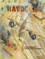 Book - Douglas A-20 Havoc: From Drawing Board to Peerless Allied Light Bomber