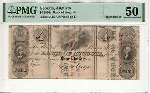 1860 $4 BANK OF AUGUSTA GEORGIA OBSOLETE REMAINDER RECYCLED PAPER PMG AU 50