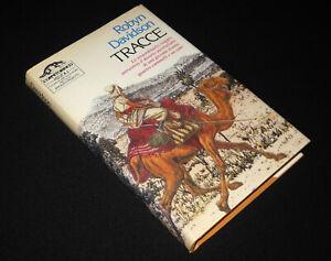 Robyn Davidson - TRACCE - Rizzoli L'ornitorinco 1984 - OTTIMO