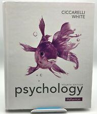 Psychology 4th Edition Fourth by Saundra K. Ciccarelli & J. Noland White (2014)